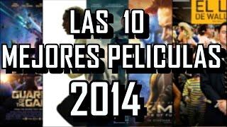 Las 10 Mejores Películas del 2014 | Todo Top 10
