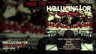 Hallucinator - Dead By Dawn