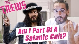 Am I Part Of A Satanic Cult? Russell Brand The Trews (E384)