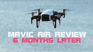 Mavic Air Review - 6 Months Later | BEST SMALL 4K DRONE | DansTube.TV