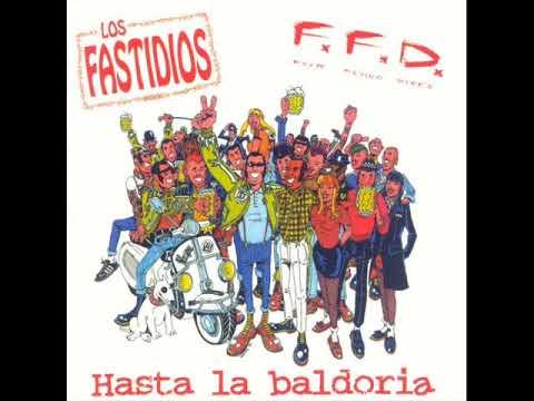LOS FASTIDIOS/FFD - Hasta La Baldoria 1996 [FULL SPLIT]