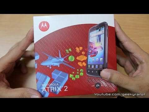 Motorola Atrix 2 unboxing & overview
