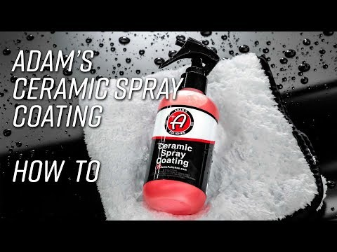 Easy to Apply Sprayable 9H Ceramic Coating   How To