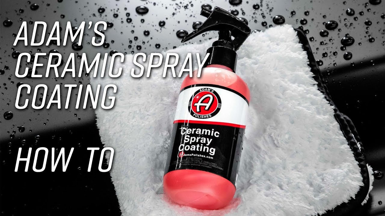 Easy To Apply Sprayable 9h Ceramic Coating How To Youtube