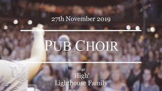 High (Lighthouse Family) - Pub Choir in Brisbane!