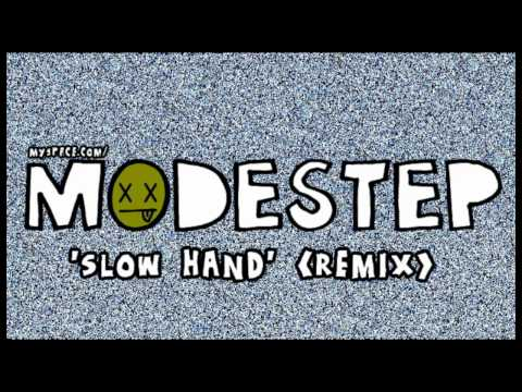 MODESTEP - Slow Hand (2010)