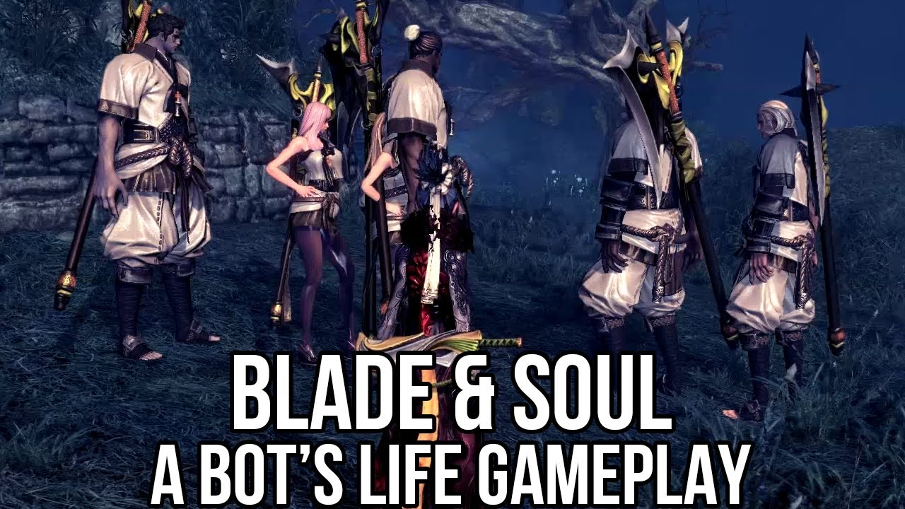 Blade and Soul (Free MMORPG China): A Bot's Life (Open ...