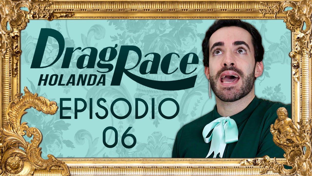 Drag Race Holanda Review: Episodio 6