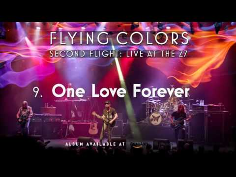 Flying Colors - One Love Forever (Second Flight: Live At The Z7)