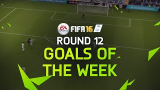 FIFA 16 - Best Goals of the Week - Round 12