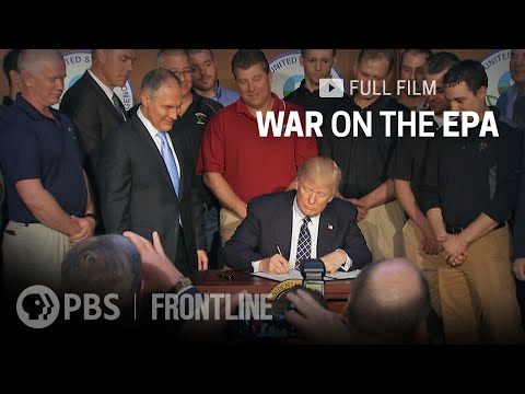 War on the EPA (full documentary) | FRONTLINE