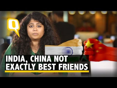 The Quint: China and India Aren't Exactly Best Friends. Here's Why