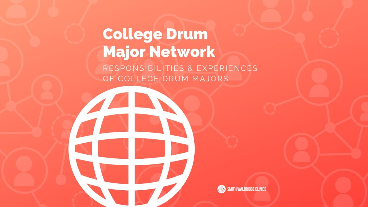 College Drum Major Network - Responsibilities and Experiences of College Drum Majors