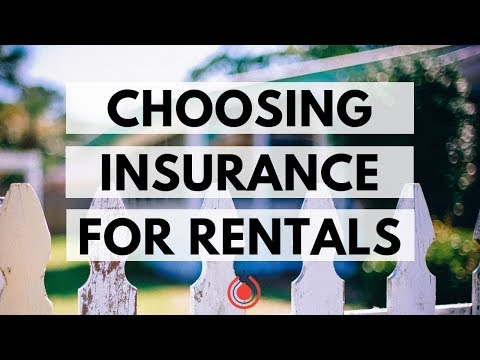 How To Pick Insurance On Rental Properties