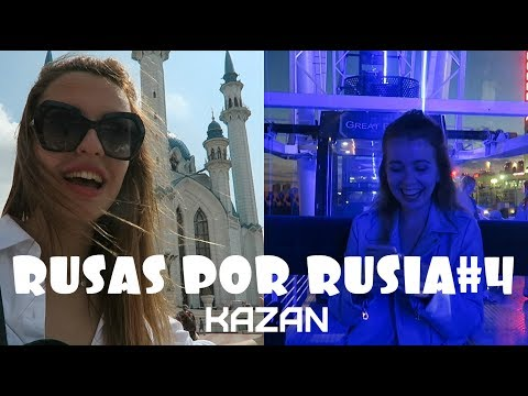 RUSAS POR RUSIA#4 - KAZAN/NO ME GUSTA ESTA CIUDAD?
