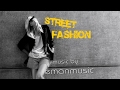 Fashion EDM Background Instrumental Music | Street Fashion by EmanMusic