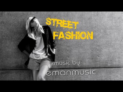 Fashion EDM Background Instrumental Music | 'Street Fashion' by EmanMusic
