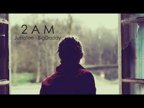 2AM - JustaTee, BigDaddy [ Lyrics MV ]