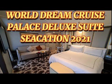 World Dream Cruise Singapore | Palace Deluxe Suite Seacation 2020| 世界梦号豪华皇宫套房❤️。