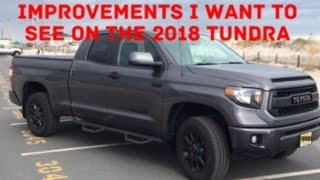 Improvements I Want To See On The 2018 Toyota Tundra