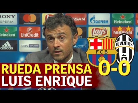 Barcelona 0-0 Juventus   Rueda de prensa de Luis Enrique