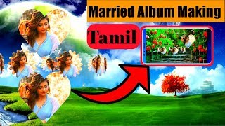 How to create married Album in mobile tamil | kine master video editing | YouTube videos making