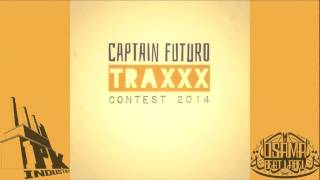 ESTACADO - TIME SANDWICH (24h track) - CAPTAIN FUTURO TRAXXX CONTEST 2014