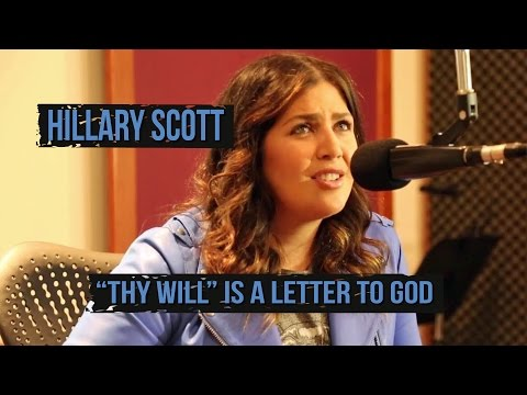 "Hillary Scott's ""Thy Will"" Is Based On Heartbreaking Miscarriage"