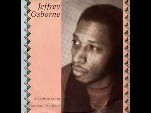 Jeffrey Osborne  On The Wings Of Love 1982
