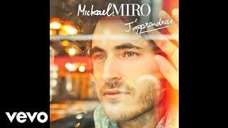 Mickael Miro - J'Apprendrai