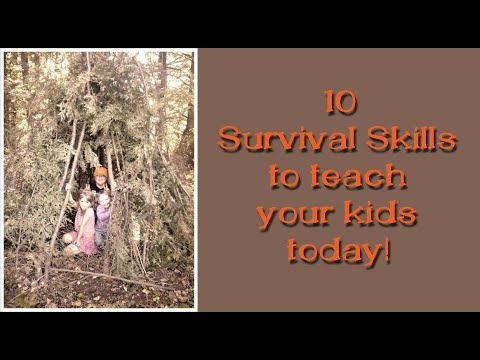 10 Survival Skills to start teaching your kids today!