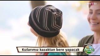 Eski Kazaktan Bere Yapımı - Ana Ocağı Meltem Açıkel