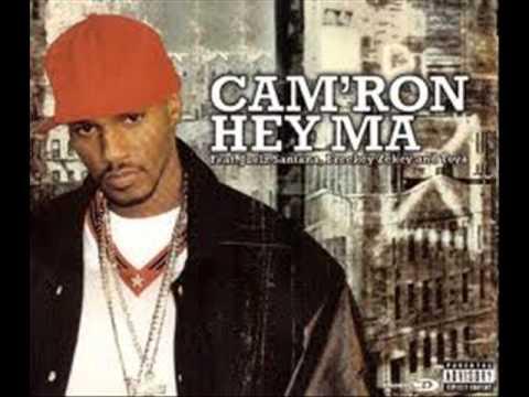 Camr feat Juelz Santana   Hey ma