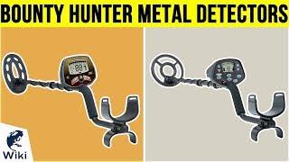 10 Best Bounty Hunter Metal Detectors 2019
