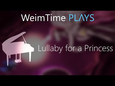 """WeimTime Plays"" - Lullaby for a Princess -- Orchestral Remix"