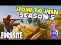 How To Win Your 1st Solo In Fortnite Season 5   Battle Royale Tips