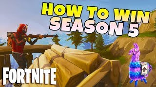 How To Win Your 1st Solo In Fortnite Season 5 | Battle Royale Tips