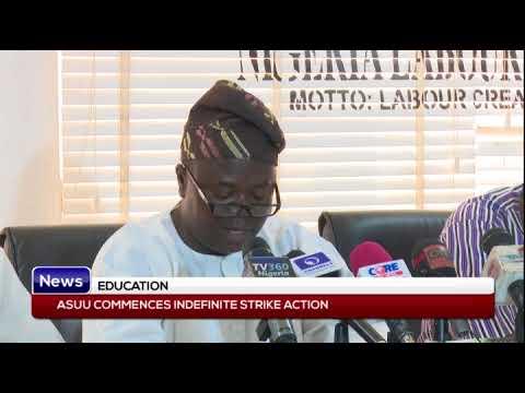 EDUCATION: ASUU commences indefinite strike action