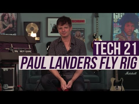 Tech 21 Paul Landers Signature Fly Rig Demo