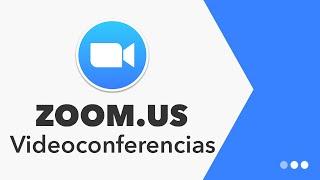 Zoom Videoconferencia - Aplicación Gratuita Para Realizar Reuniones Y Entrevistas Online