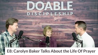 E8 Carolyn Baker Talks About the Life of Prayer