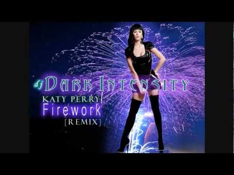 Katy Perry  Firework  [Dark Intensity Remix]