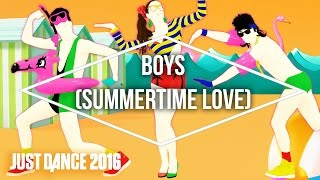 Just Dance 2016 - Boys (Summertime Love) by The Lemon Cubes - Official [US]
