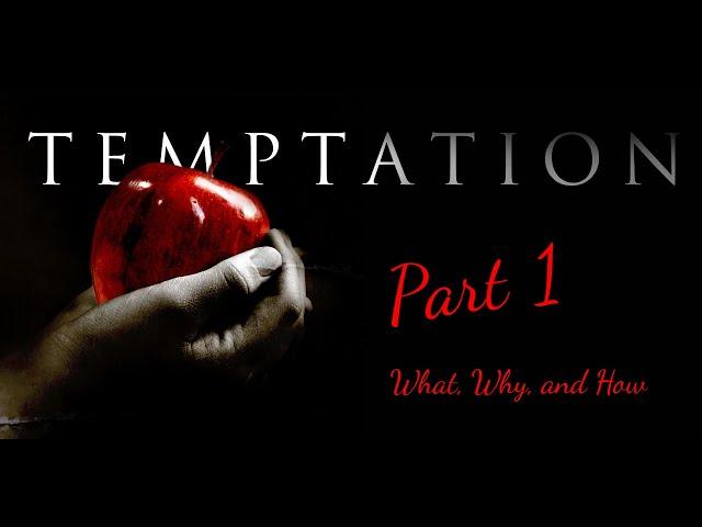 Temptation Part 1