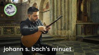 Hakan Eren | Minuet [J. S. Bach]