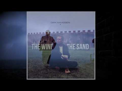 """Dirk Maassen - New Album """"The Wind and the Sand"""" out January 2017"""