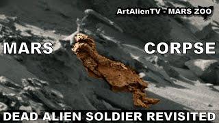 MARS Ancient Dead Soldier Found ? Alien Corpse Revisited. ArtAlienTV
