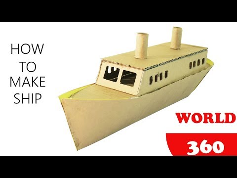 how to make a ship