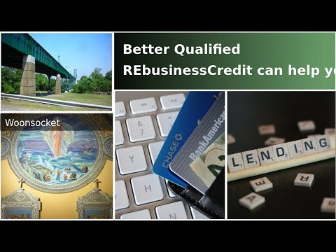 Discovering-Woonsocket Rhode Island-Commerical Loan-Business Credit-BQ Experts