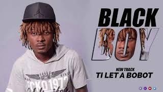 vuclip Black Boy - Ti Let a Bobot (Audio)